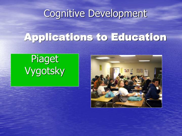 cognitive development applications to education n.