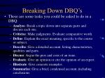 breaking down dbq s