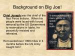 background on big joe