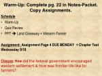 warm up complete pg 22 in notes packet copy assignments