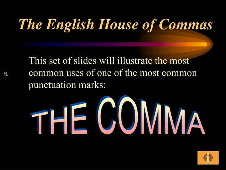 the english house of commas n.