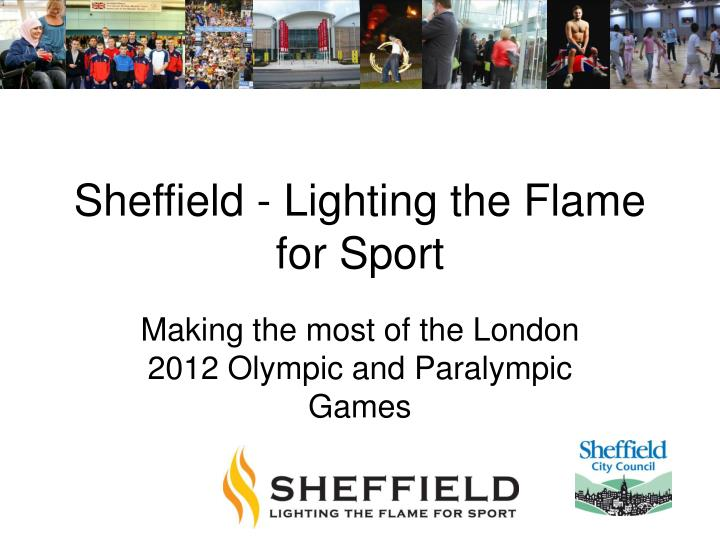 sheffield lighting the flame for sport n.