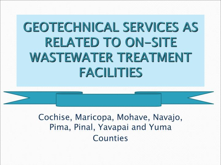 geotechnical services as related to on site wastewater treatment facilities n.