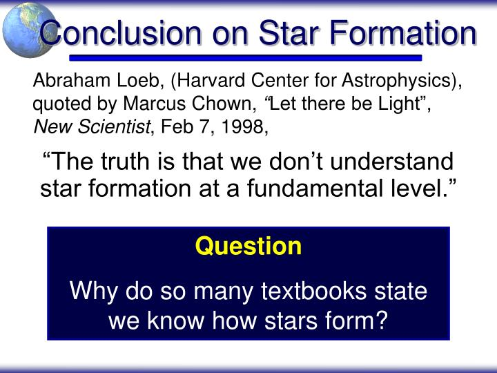 Conclusion on Star Formation
