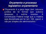 or amento e processo legislativo or ament rio