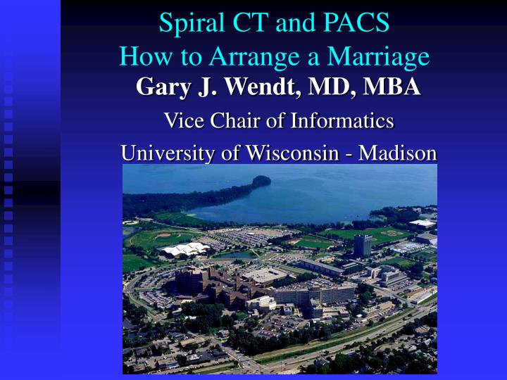 spiral ct and pacs how to arrange a marriage n.