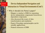 device independent navigation and interaction in virtual environments cont1