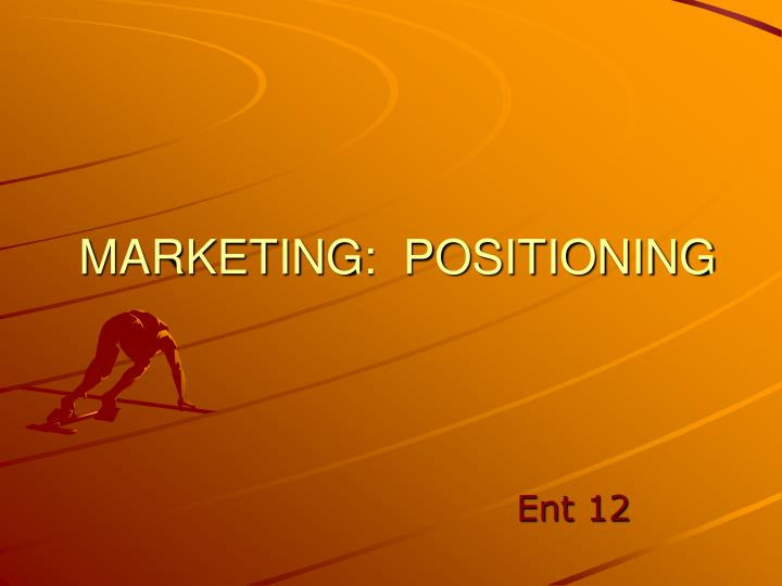 marketing positioning n.