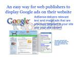 an easy way for web publishers to display google ads on their website