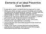 elements of an ideal preventive care system