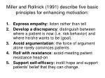 miller and rollnick 1991 describe five basic principles for enhancing motivation