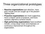 three organizational prototypes