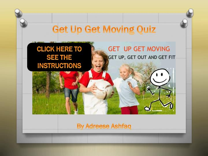 get up get moving quiz n.