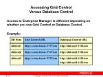 accessing grid control versus database control