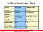 grid control versus database control