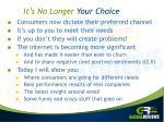 it s no longer your choice