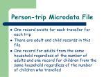 person trip microdata file