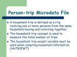 person trip microdata file2