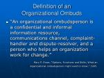definition of an organizational ombuds