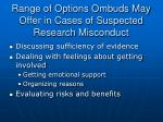 range of options ombuds may offer in cases of suspected research misconduct
