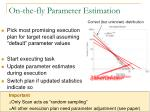 on the fly parameter estimation