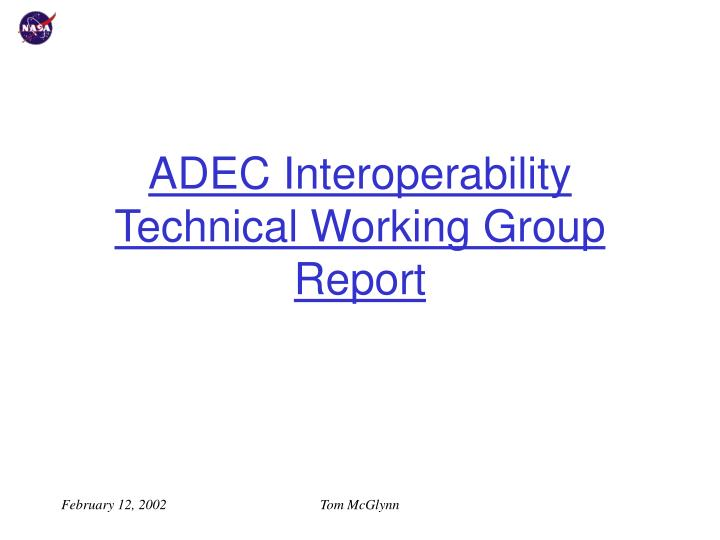 adec interoperability technical working group report n.