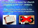 2 nd the biblical base for church planting in the 21 st century