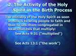 2 the activity of the holy spirit in the birth process