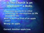 3 the church is an organism a body
