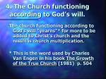 4 the church functioning according to god s will