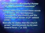 5 the church s wonderful power of spontaneous expansion