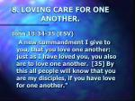 8 loving care for one another