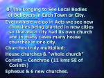 8 the longing to see local bodies of believers in each town or city
