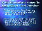 9 christ manifests himself in each area by local churches