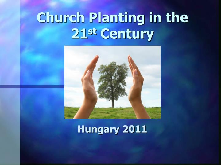 church planting in the 21 st century n.