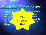 the glory of god as our goal