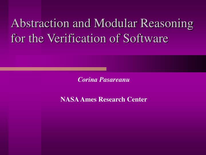 abstraction and modular reasoning for the verification of software n.