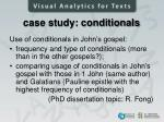 case study conditionals