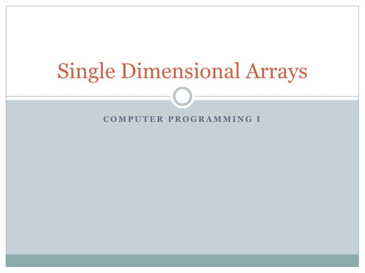 single dimensional arrays n.