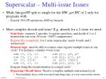 superscalar multi issue issues