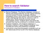 how to search validator introduction to validator1