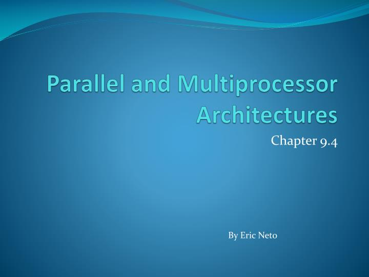 parallel and multiprocessor architectures n.