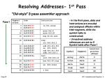 resolving addresses 1 st pass