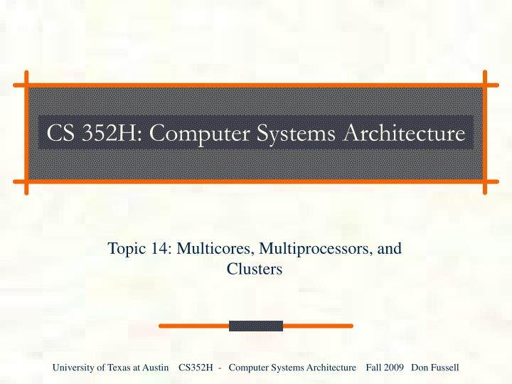 cs 352h computer systems architecture n.