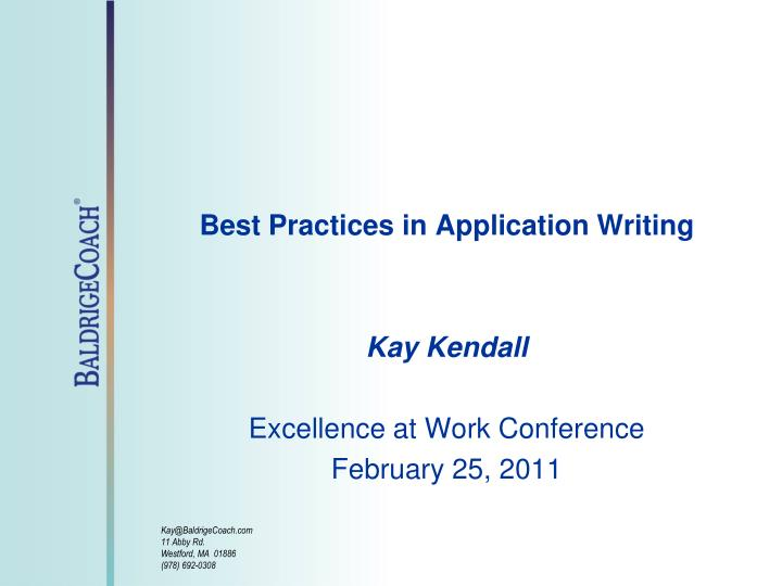 best practices in application writing kay kendall excellence at work conference february 25 2011 n.