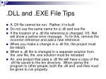 dll and exe file tips