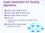 graph abstraction for routing algorithms
