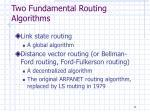 two fundamental routing algorithms