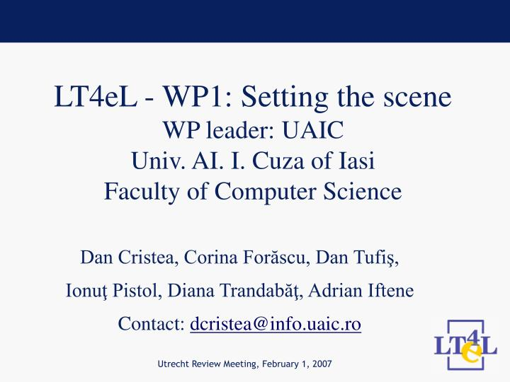 lt 4 el wp1 setting the scene wp leader uaic univ ai i cuza of iasi faculty of computer science n.