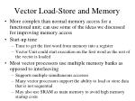 vector load store and memory